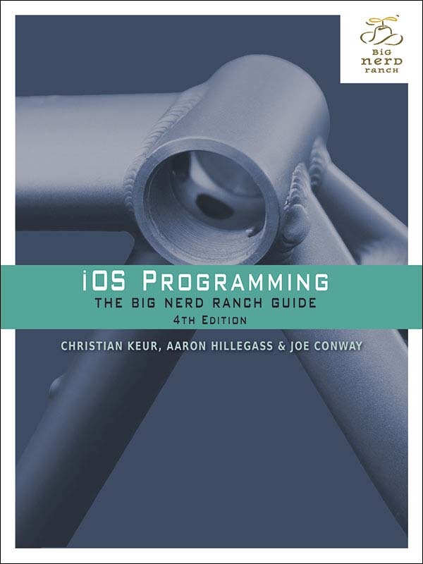 iOS Programming - The Big Nerd Ranch Guide